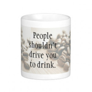 funny quote coffee irony coffee mugs