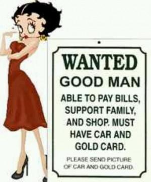 Wanted: A Good Man!!!