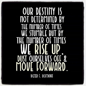 Love this Quote from Uchtdorf! #lds #mormon #quote #destiny