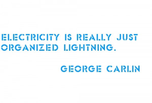 funny-quotes-sayings-famous-george-carlin-lightning_large.jpg