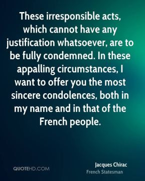 jacques-chirac-jacques-chirac-these-irresponsible-acts-which-cannot ...