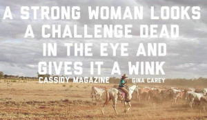 ... Cowgirls Quotes, Country Girls, Strong Women, Country Strong Quotes, A