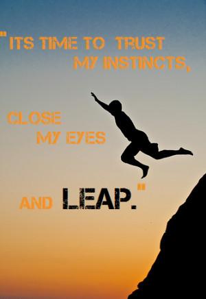 Leap Of Faith Quotes Trust quotes