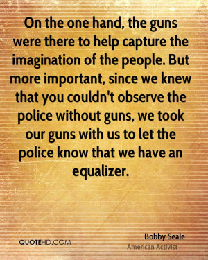 Bobby Seale Imagination Quotes