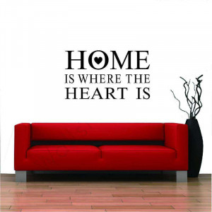 Home is where the heart is quotes wall quotes sticker decal