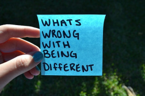 whats_wrong_with_being_different_quote