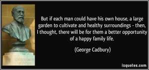 George Cadbury Quote