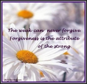 Famous quotes on forgiveness and love