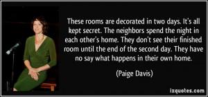 More Paige Davis Quotes