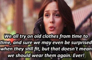Gossip girl quotes, sayings, deep, wisdom, clothes
