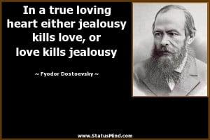 ... true loving heart either jealousy kills love, or love kills jealousy
