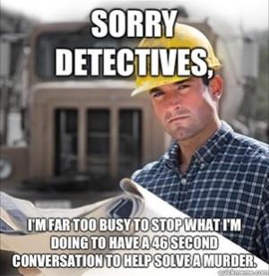 SVU Construction Worker - probably my new favorite meme