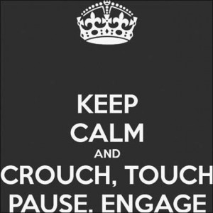 Now its Crouch, Touch, and then Set