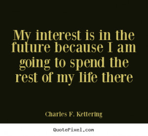 top life quote 7516 0 Excited For The Future Quotes