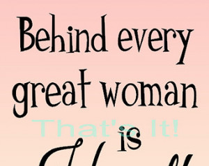 Art Print Behind Every Great Woman is Herself Made in USA Original ...