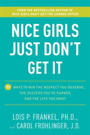 Women, want to succeed in life? Don't be a nice girl