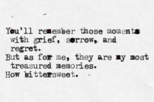 bittersweet memories...