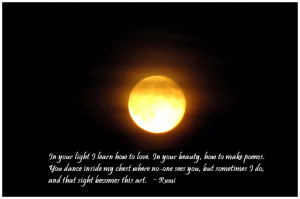 in your light i learn how to love in your beauty how to make poems you ...