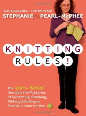 Awesome Knitting Book Stephanie Pearl-McPhee is so funny!