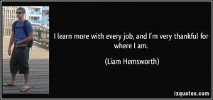 More Liam Hemsworth Quotes