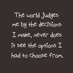 Life, Depression Quotes, Judges, Lonely Heart Quotes, Options Quotes ...