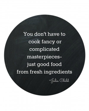 Eat Me Out Quotes Julia child printables