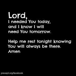 Lord I need you.....