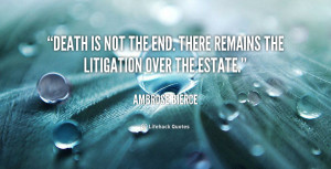 quote-Ambrose-Bierce-death-is-not-the-end-there-remains-43715_1.png