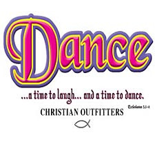 Christian Outfitters~Dance Adult T-Shirt