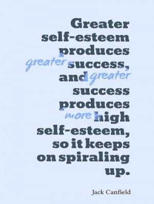 13. High self esteem quotes – Jack Canfield