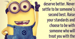 You are not a back-up plan - Minion Quotes
