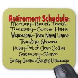 hilarious retirement sayings retirement schedule mugs tshirts hats ...