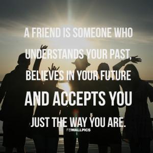 Friend Accepts You Friendship Quote Picture