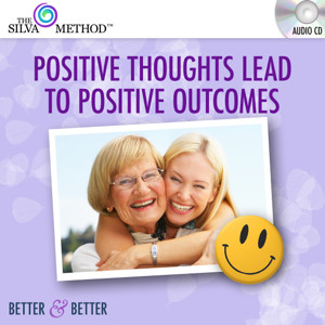 Positive Thoughts Lead To Positive Outcomes