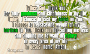 ... your goodness and faithfulness in my life today i choose to cast my