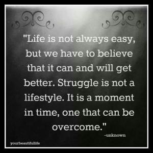 Life isn't easy