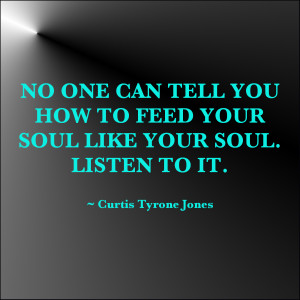 Feed Your Soul Quote