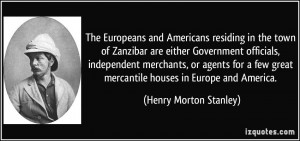 The Europeans and Americans residing in the town of Zanzibar are ...