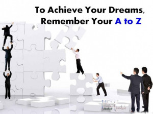 Achieving your Dreams Quotes