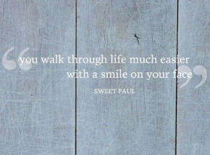 Sweet Paul Quotes to make you smile