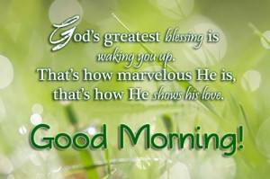 """32. """"God's greatest blessing is waking you up…"""""""