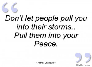 don't let people pull you into their author unknown