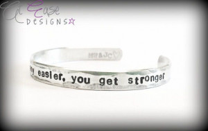 You Get Stronger. Military quote. deployment bracelet. usmc army navy ...