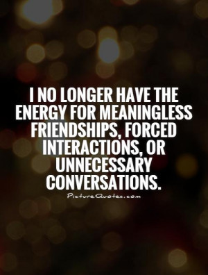 Fake Friends Quotes Fake Friendship Quotes Conversation Quotes
