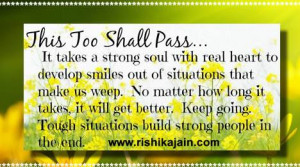 This too shall pass ….Encouragement quote