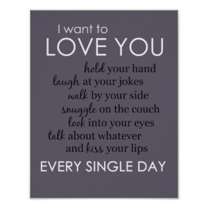Want to Love You Every Single Day Poster