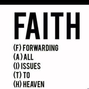 have faith | Have Faith.... | Thoughts