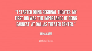 started doing regional theater. My first job was 'The Importance of ...