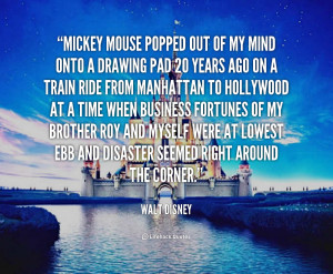 Walt Disney Quotes About Mickey Mouse