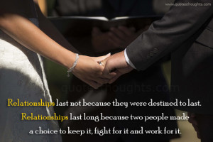 Relationships - Choice - People - Fight - Work - Best Quotes - Nice